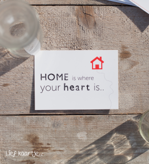 PWenskaart | Home is where your heart is
